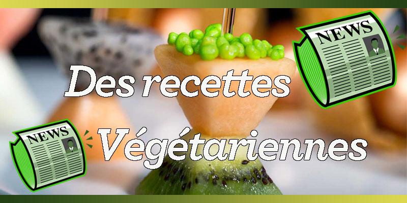 Des recettes végétariennes appétissantes